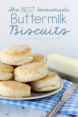 The BEST Homemade Buttermilk Biscuits
