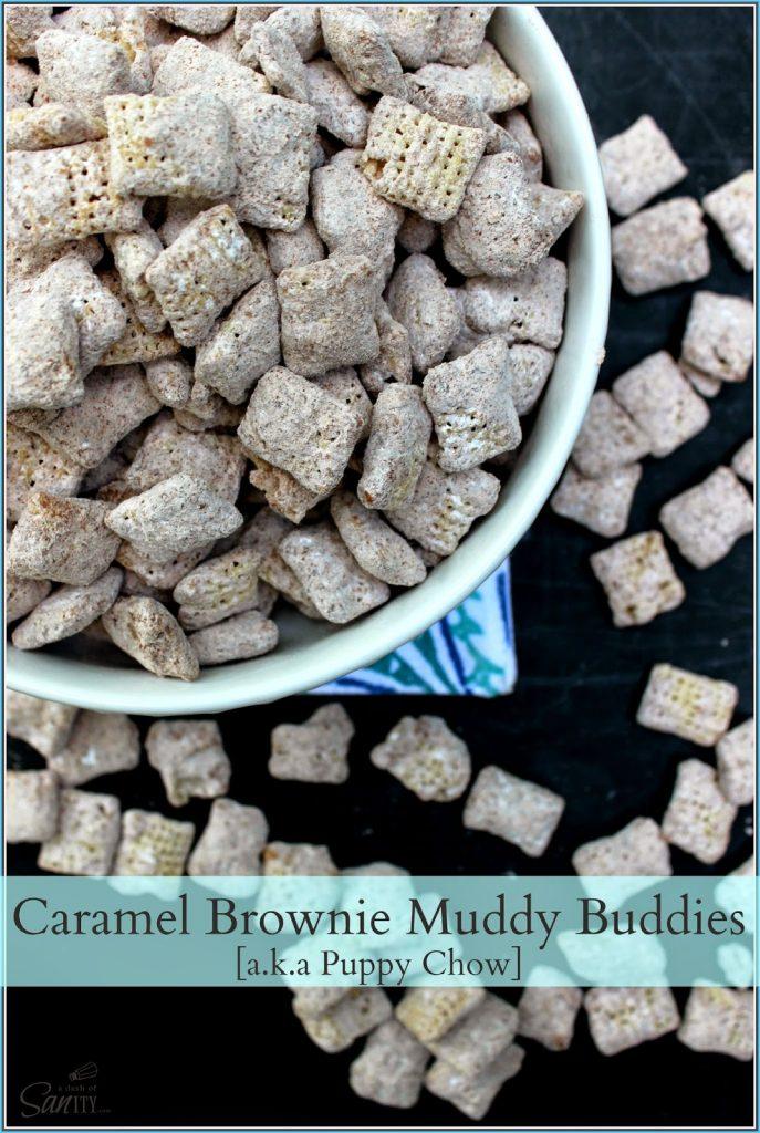 Caramel Brownie Muddy Buddies.