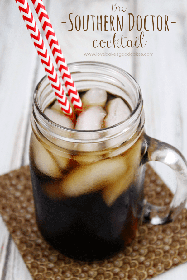 The Southern Doctor Cocktail in a glass jar with two straws.