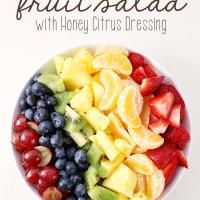 Rainbow Fruit Salad with Honey Citrus Dressing