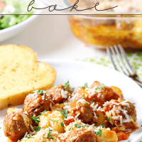 Gnocchi and Meatball Bake