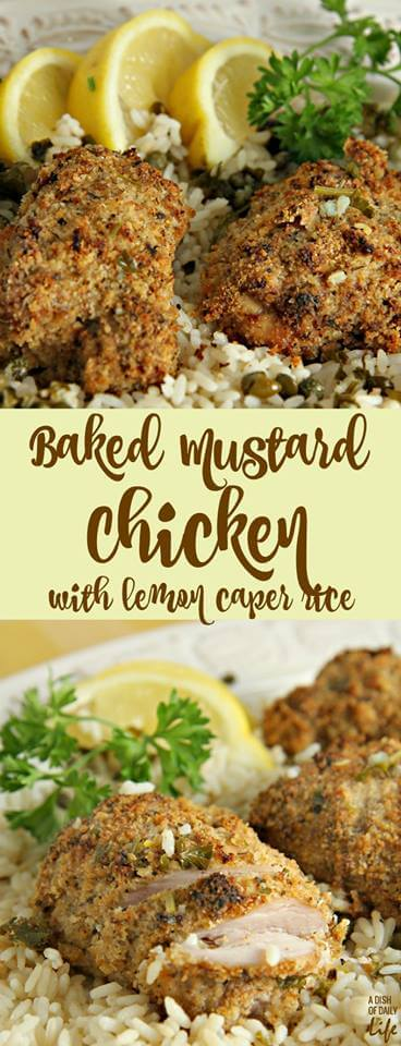 Baked Mustard Chicken with Lemon Caper Rice collage.