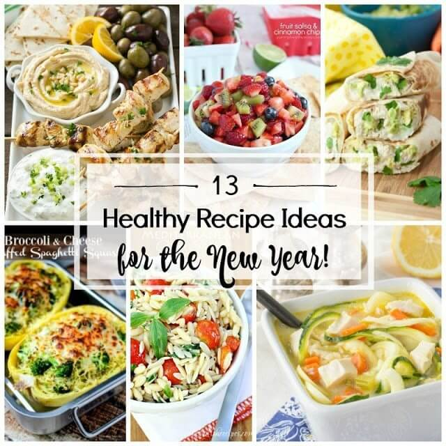 13 Healthy Recipe Ideas for the New Year collage.