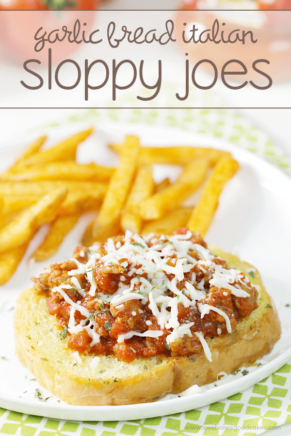 Garlic Bread Italian Sloppy Joe on a white plate with french fries.