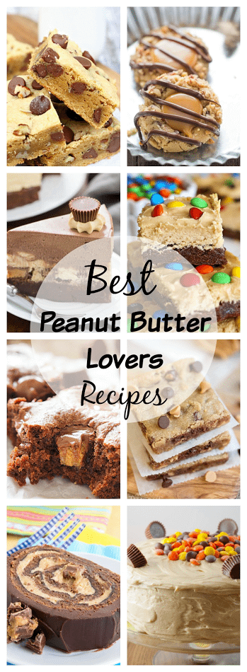 Best peanut butter lovers recipes collage.