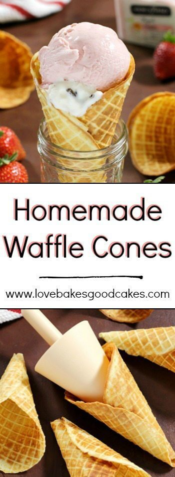 Homemade Waffle Cones collage.