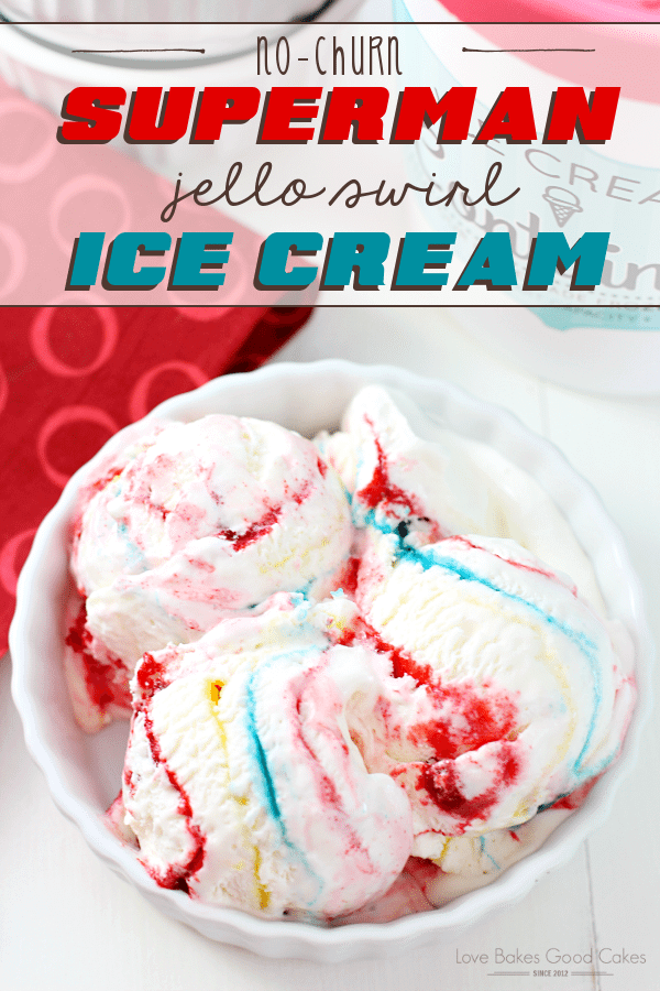 No-Churn Superman Jello-Swirl Ice Cream in a white bowl.