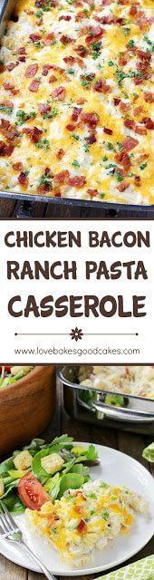 Chicken Bacon Ranch Pasta Casserole collage.